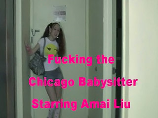 Fucking The Chicago Babysitter Starring Amai Liu